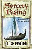Sorcery Rising: Of Fools Gold Bk.1