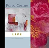 Paulo Coelho Life: Selected Quotations