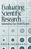 Evaluating Scientific Research: Separating Fact from Fiction