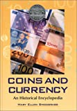 img - for Coins and Currency: An Historical Encyclopedia book / textbook / text book