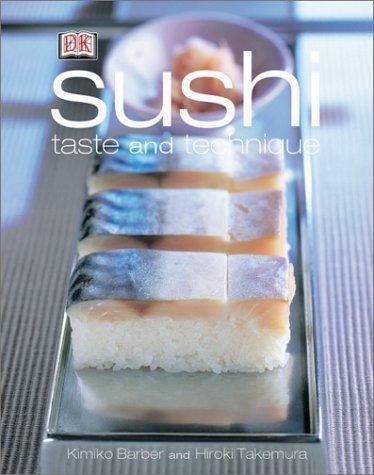 Sushi: Taste and Techniques, Kimiko Barber, Hiroki Takemura