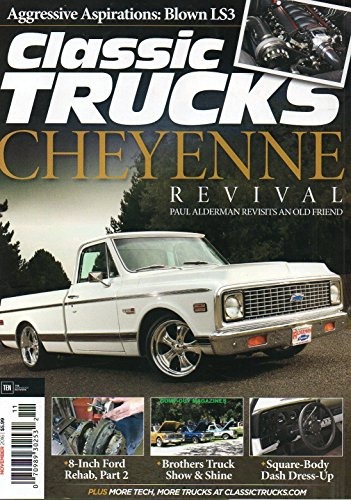 Classic Trucks 2016 Magazine 1972 CHEVROLET CHEYENNE REVIVAL Aggressive Aspirations: Blown LS3 SQUARE-BODY DASH DRESS-UP (C10 Chevy Truck Parts 1973 1988 compare prices)