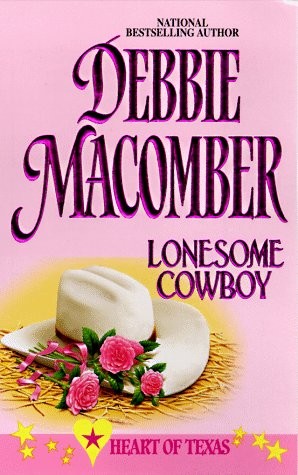 Lonesome Cowboy  (Heart Of Texas), DEBBIE MACOMBER