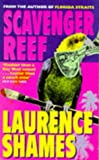 Scavenger Reef (0330331507) by LAURENCE SHAMES