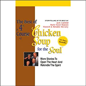 The Best of a 4th Course of Chicken Soup for the Soul Audiobook