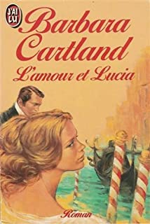 L'amour et Lucia, Cartland, Barbara