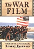The War Film (Rutgers Depth of Field Series)