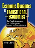 img - for Economic Dynamics in Transitional Economies: The Four-P Governments, the EU Enlargement, and the Bruxelles Consensus by Bruno Sergi (2003-09-10) book / textbook / text book