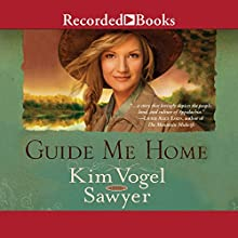 Guide Me Home: A Novel Audiobook by Kim Vogel Sawyer Narrated by Kate Forbes