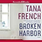 Broken Harbor: Dublin Murder Squad, Book 4 | [Tana French]