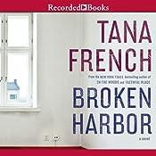Broken Harbor: Dublin Murder Squad, Book 4 Audiobook