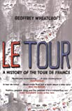 img - for Le Tour: A History of the Tour de France book / textbook / text book