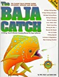 img - for The Baja Catch: A Fishing, Travel & Remote Camping Manual for Baja California (3rd Edition) by Neil Kelly (1997-07-03) book / textbook / text book