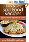 Soul Food Recipes: Recreate Classic S...