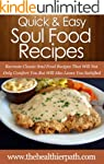 Soul Food Recipes: Recreate Classic S...