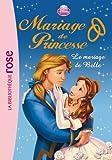 Mariage de Princesse 04 - Le mariage de Belle