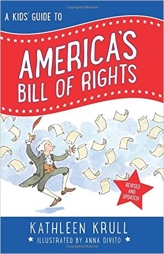 A Kids' Guide to America's Bill of Rights (revised edition)