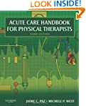Acute Care Handbook for Physical Ther...