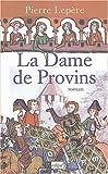 echange, troc Pierre Lepère - La Dame de Provins