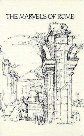 The Marvels of Rome Mirabilia Urbis Romae093500839X