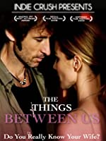 The Things Between Us [Subtitled]