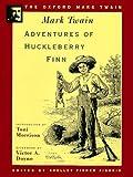 Adventures of Huckleberry Finn (1885) (Oxford Mark Twain)