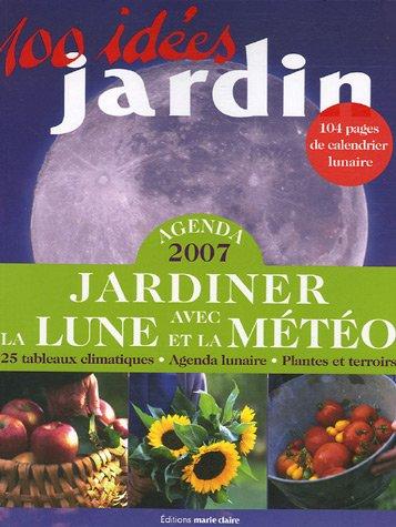 livre agenda 2007 jardiner avec la lune et la m t o. Black Bedroom Furniture Sets. Home Design Ideas