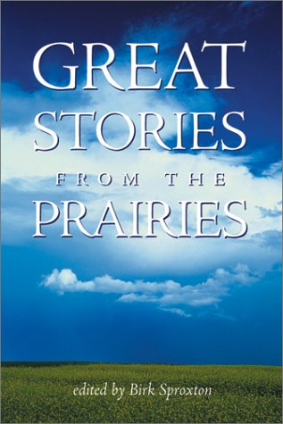 Great Stories from the Prairies