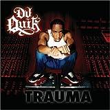 echange, troc DJ Quik - Trauma