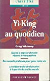 img - for Yi-King au quotidien book / textbook / text book