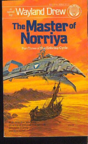 Image for The Master of Norriya (The Erthring Cycle, Part Three)