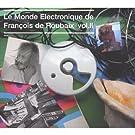 Le Monde Electronique De Fran�ois De Roubaix /Vol.2