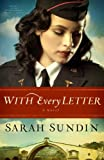 With Every Letter (Thorndike Press Large Print Christian Historical Fiction)