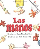 Las Manos (Rookie Espanol) (Spanish Edition) (0516270095) by Rau, Dana Meachen