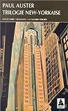 echange, troc Paul Auster - Trilogie new-yorkaise : Cité de verre - Revenants - La Chambre dérobée