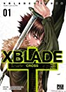 XBlade Cross, tome 1