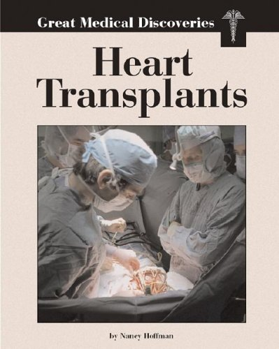 Heart Transplants (Great Medical Discoveries)