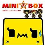 MINI☆BOX