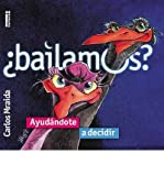 img - for [ BAILAMOS?: UNA GUIA PRACTICA PARA APRENDER A DISCERNIR = DANCE? (SPANISH) - IPS ] By Mraida, Carlos ( Author) 2012 [ Paperback ] book / textbook / text book