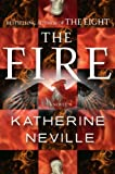The Fire: A Novel