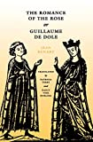 img - for The Romance of the Rose or Guillaume de Dole (The Middle Ages Series) book / textbook / text book