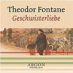Geschwisterliebe | Theodor Fontane