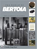The World of Bertoia (Schiffer Art Book)