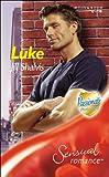 Luke (Sensual Romance) (0263840174) by Shalvis, Jill