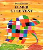 img - for Elmer et le Vent book / textbook / text book
