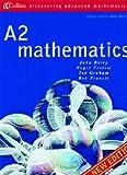 A2 Mathematics (Discovering Advanced Mathematics) (0003225038) by Berry, John