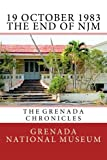img - for 19 October 1983 - The End of NJM: The Grenada Chronicles (Volume 32) book / textbook / text book