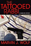 img - for The Tattooed Rabbi (The Rabbi Ben Series) book / textbook / text book