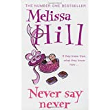 Never Say Neverby Melissa Hill