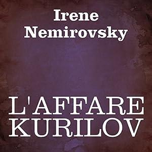 L'affare Kurilov [The Deal Kurilov] Audiobook
